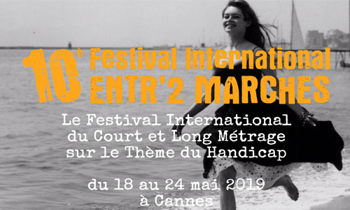 Festival Entr'2 marches : 700 films sur le handicap à Cannes