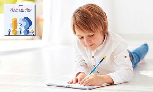 FAQ déconfinement : enfant à domicile, quel accompagnement?