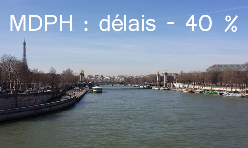 MDPH Paris : 40% de réduction des délais de traitement