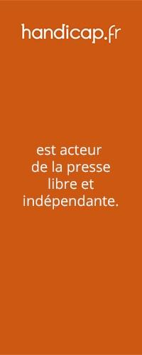 Soutenez Handicap.fr et la presse indépendante
