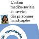 L'action médico-sociale au service des personnes handicapées (miniature 1)