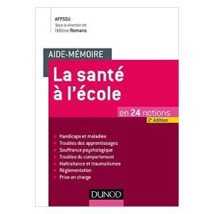 Image Aide-mémoire - La santé à l'école - en 24 notions - 2e éd.