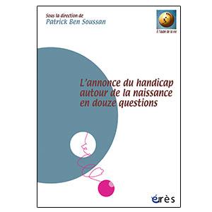 L'annonce du handicap autour de la naissance en douze questions (image 1)