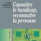 Connaître le handicap, reconnaître la personne (miniature 1)