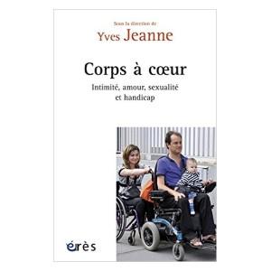 Image Corps à coeurs : Intimité, amour, sexualité et handicap
