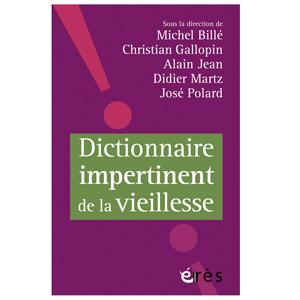 Dictionnaire impertinent de la vieillesse (image 1)