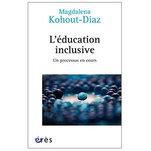L'éducation inclusive - Un processus en cours (image 1)
