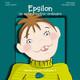 Epsilon, un enfant extra-ordinaire (miniature 1)