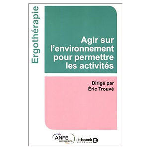 Agir sur l'environnement pour permettre les activités (image 1)