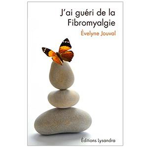 J'ai guéri de la fibromyalgie (image 1)
