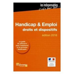 Handicap et emploi - Droits et dispositifs - Édition 2016 (image 1)