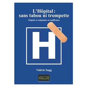 L'Hôpital, sans tabou ni trompette ! (image 1)