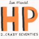 HP Tome 2 : Crazy seventies : De 1974 à 1982 (miniature 1)