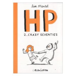 Image HP Tome 2 : Crazy seventies : De 1974 à 1982