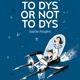To dys or not to dys -  Dans la tête d'un ado dyslexique (miniature 1)