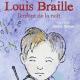 Louis Braille l'enfant de la nuit (miniature 1)