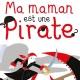 Ma maman est une pirate (miniature 1)