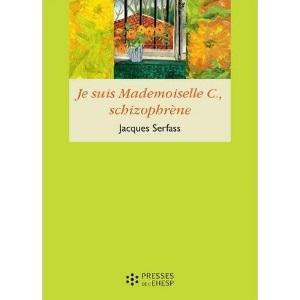 Je suis mademoiselle C, schizophrène (image 1)