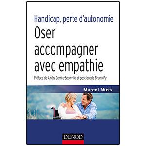 Handicap, perte d'autonomie - Oser accompagner avec empathie (image 1)