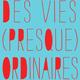 Des vies (presque) ordinaires - paroles d'aidants (miniature 1)