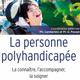 La personne polyhandicapée (miniature 1)