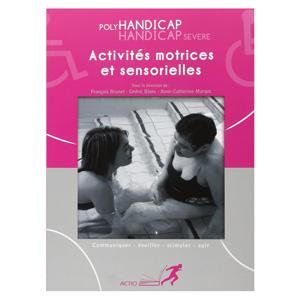 Activités motrices et sensorielles : Polyhandicap, handicap (image 1)