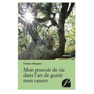 Mon pouvoir de vie dans l'art de guérir mon cancer (image 1)