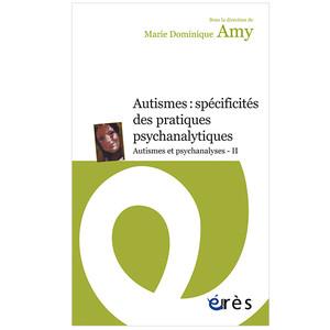 Autismes : spécificités des pratiques psychanalytiques (image 1)