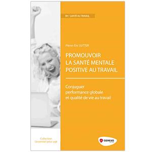 Image Promouvoir la santé mentale positive au travail