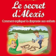 Le secret d'Alexis - Comment expliquer la dyspraxie (miniature 1)
