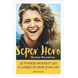 Seper Hero : le voyage interdit qui a donné du sens à ma vie (image 1)