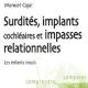 Surdités, implants cochléaires et impasses relationnelles (miniature 1)