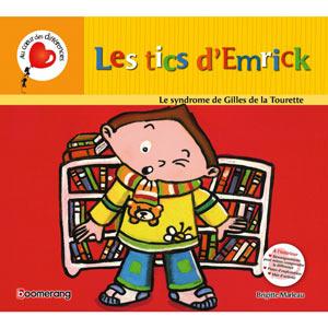 Les tics d'Emrick : Gilles de la Tourette (image 1)