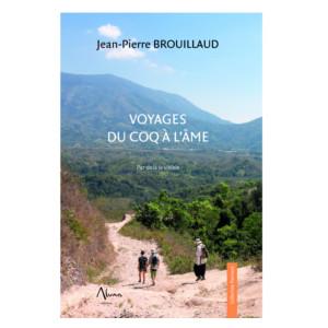 Voyages du Coq à l'Ame : Par-delà le visible (image 1)